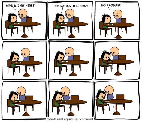 Cyanide & Happiness - Mind if I sit here?